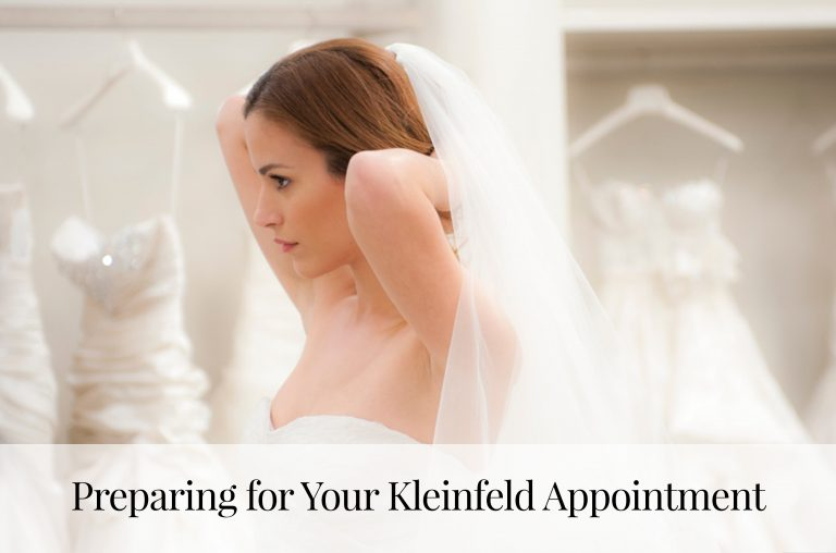 Preparing for Your Kleinfeld Appointment