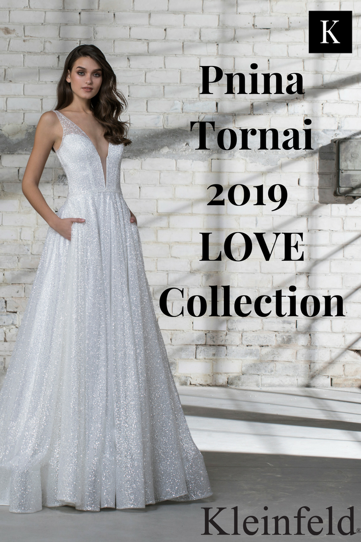 Check out 25 brand new wedding dresses for your spring, summer, or fall wedding available only at Kleinfeld with Pnina Tornai's 2019 LOVE Collection.